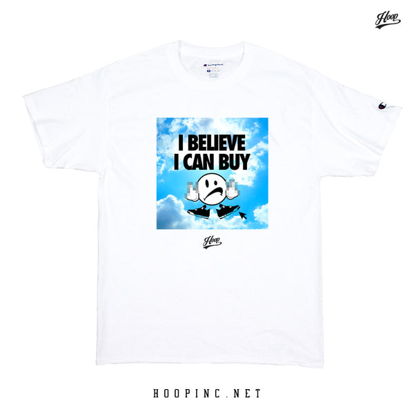 """I Believe I Can Buy"" tee"