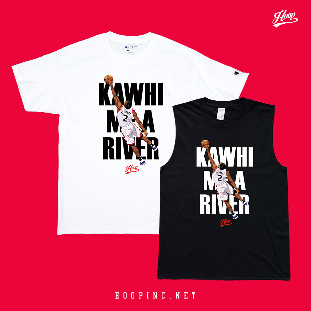 """KAWHI ME A RIVER"" tee and sleeveless"
