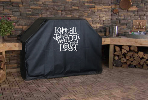 Knot all Who Wander Grill Cover