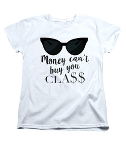 Money Can't Buy You Class (White) at VIP Swag