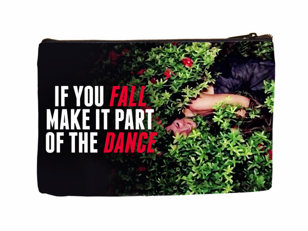 If You Fall Make It Part of the Dance Cosmetic Case Cosmetic Case at VIP Swag