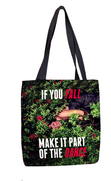If You Fall Make It Part of the Dance Tote Bag Tote Bags at VIP Swag