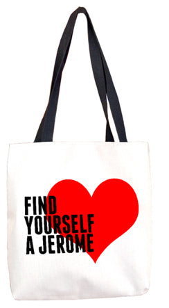 Find Your A Jerome Tote Bag Tote Bags at VIP Swag