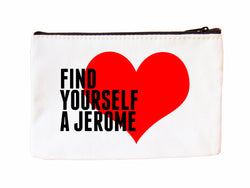 Find Your A Jerome Cosmetic Case Cosmetic Case at VIP Swag