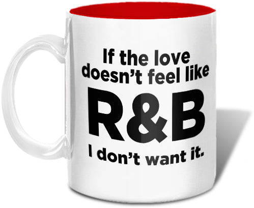 Love Like R&B Mug