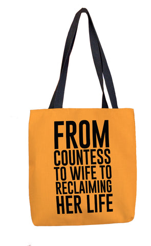 From Countess to Wife to Reclaiming Her Life Tote Bag