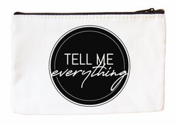 Tell Me Everything Cosmetic Case Cosmetic Case at VIP Swag