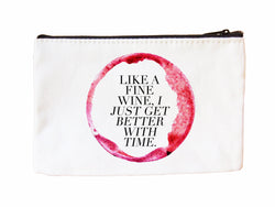 Like A Fine Wine Cosmetic Case Cosmetic Case at VIP Swag
