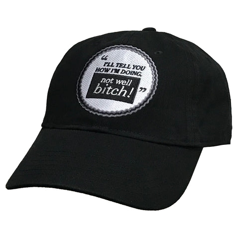 Not Well Bitch Baseball Cap Baseball Cap at VIP Swag