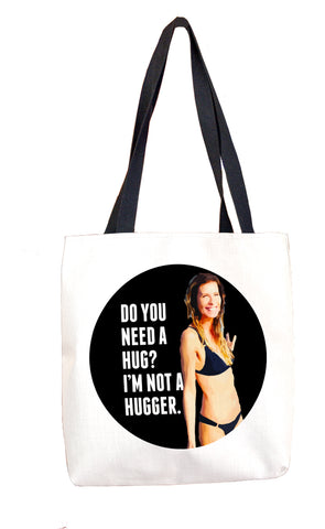 I'm Not a Hugger Tote Bag
