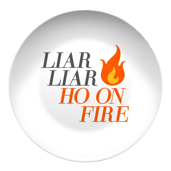Liar Liar Resin Plate Plate at VIP Swag