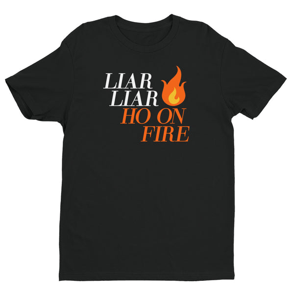 Liar Liar T-Shirt (On Black)  at VIP Swag