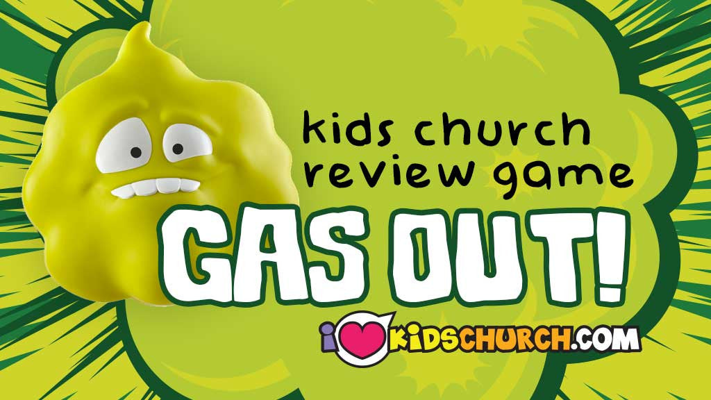 Kids Church Review Game: Gas Out