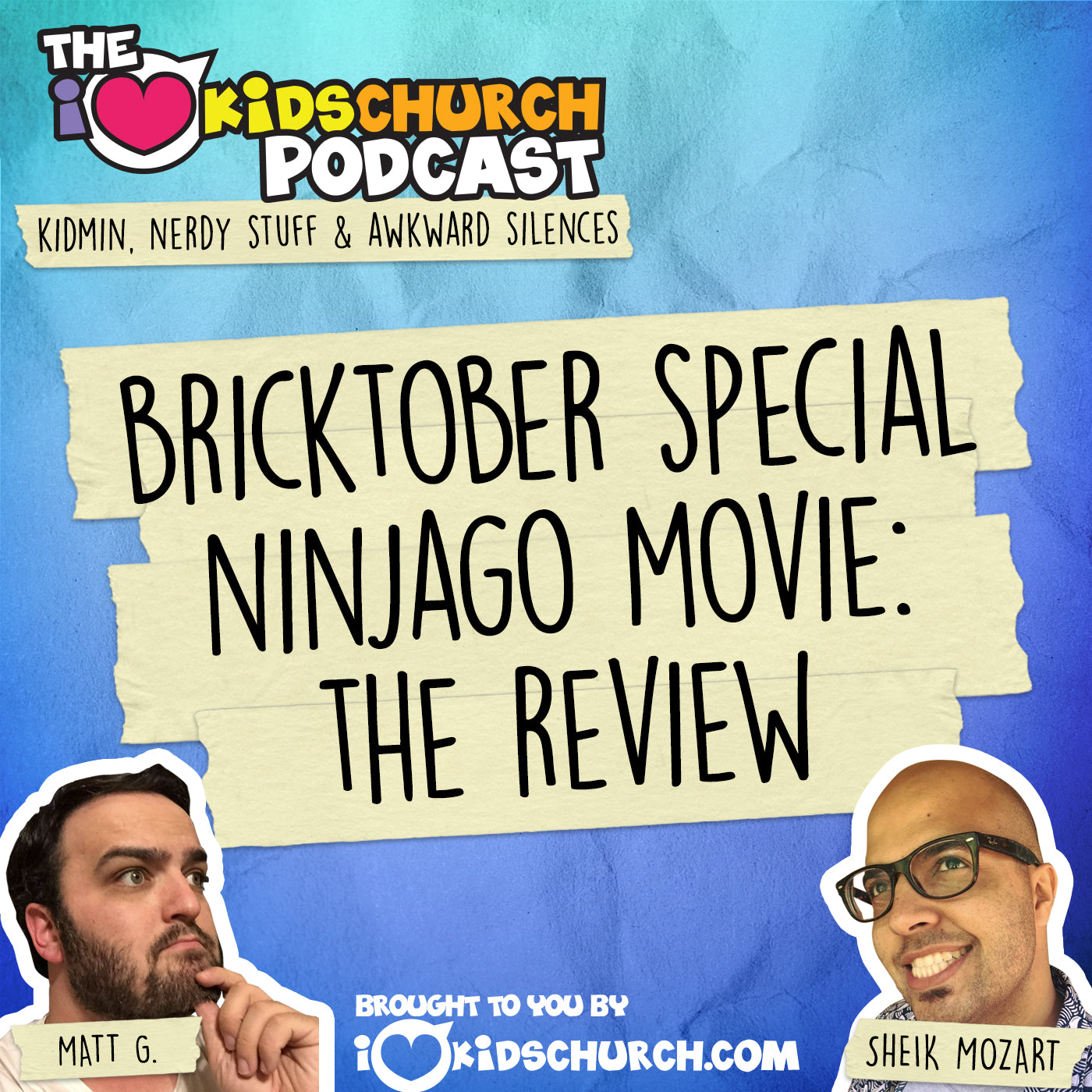 I Love Kids Church Podcast - Ninjago Movie Review