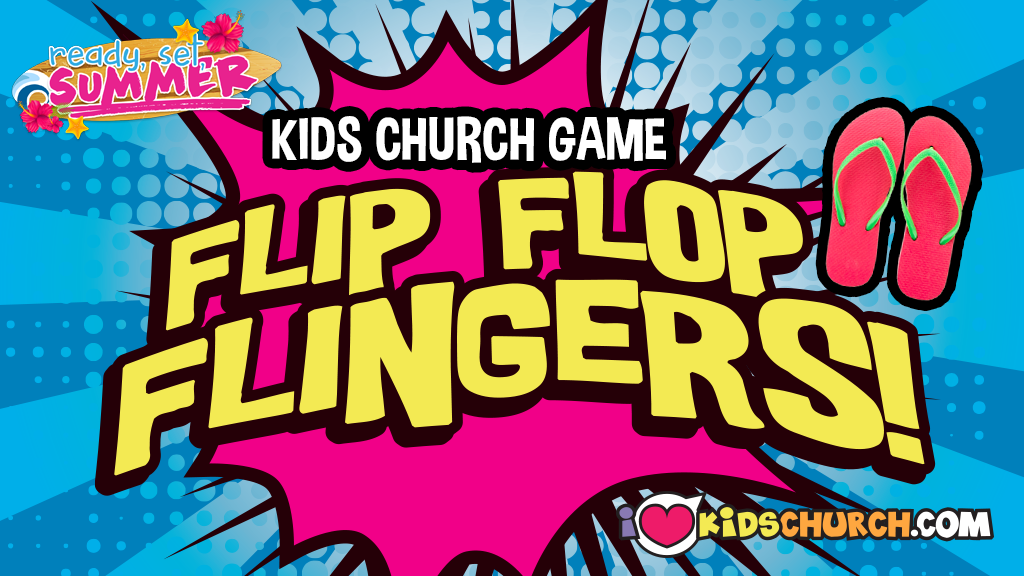 Kids Church Game: Flip Flop Flingers