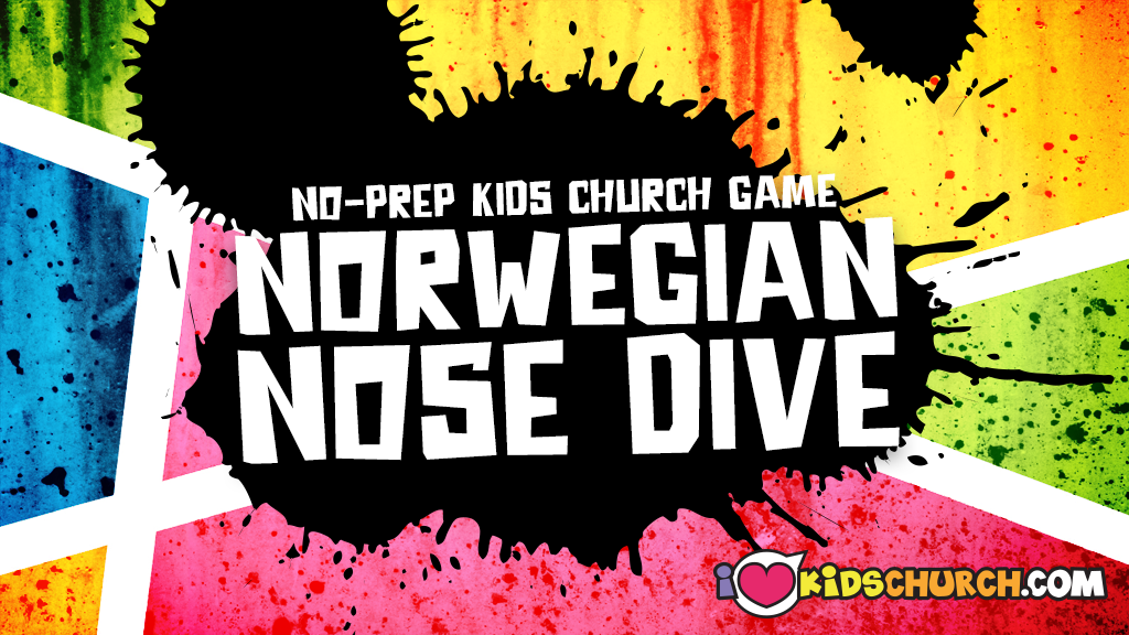 Kids Church Game: Norwegian Nose Dive