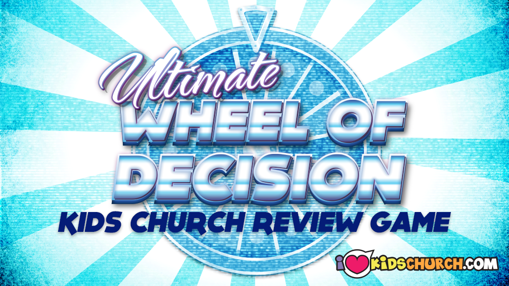 Kids Church Review Game: Ultimate Wheel of Decision