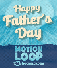 Happy Father's Day Motion Loop and Still