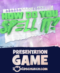 How Do You Spell It? Presentation Game