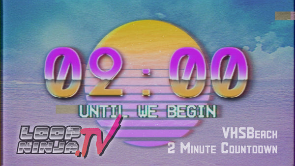 VHSBeach 2 Minute Countdown