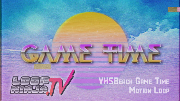 VHSBeach Game Time Loop