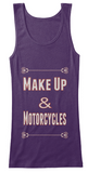 Make Up & Motorcycles
