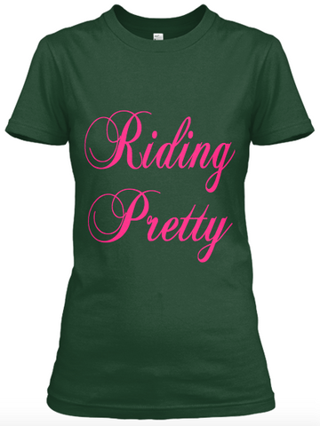 Riding Pretty T-Shirt