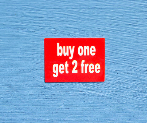 Buy One Get 2 Free Sticker