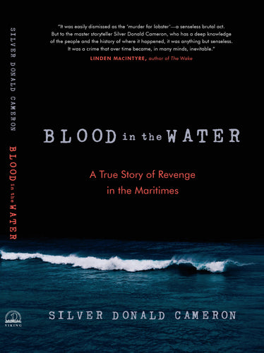 Blood in the Water - A True Story of Revenge in the Maritimes