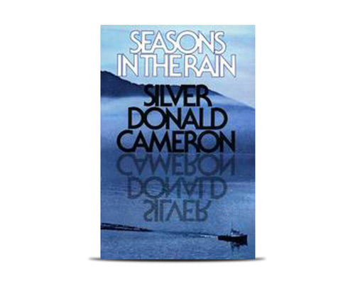 Seasons in the Rain: An Expatriate's Notes on British Columbia