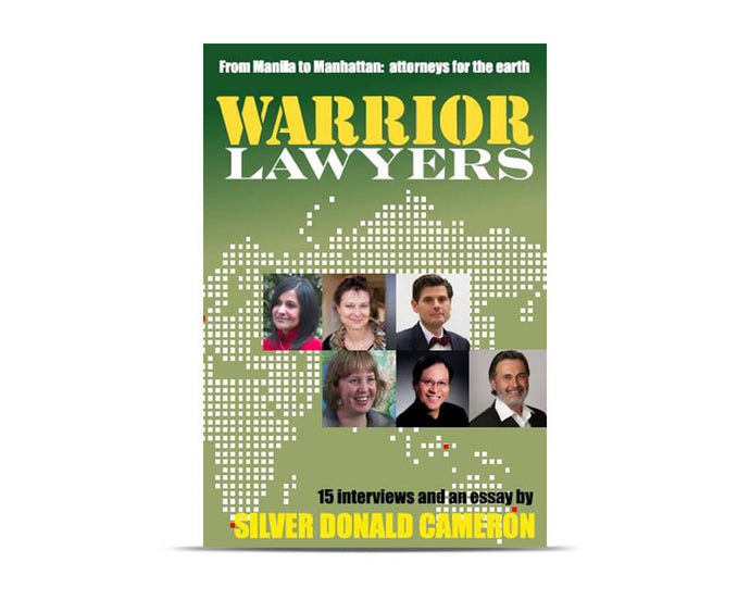 Warrior Lawyers: From Manila to Manhattan, Attorneys for the Earth