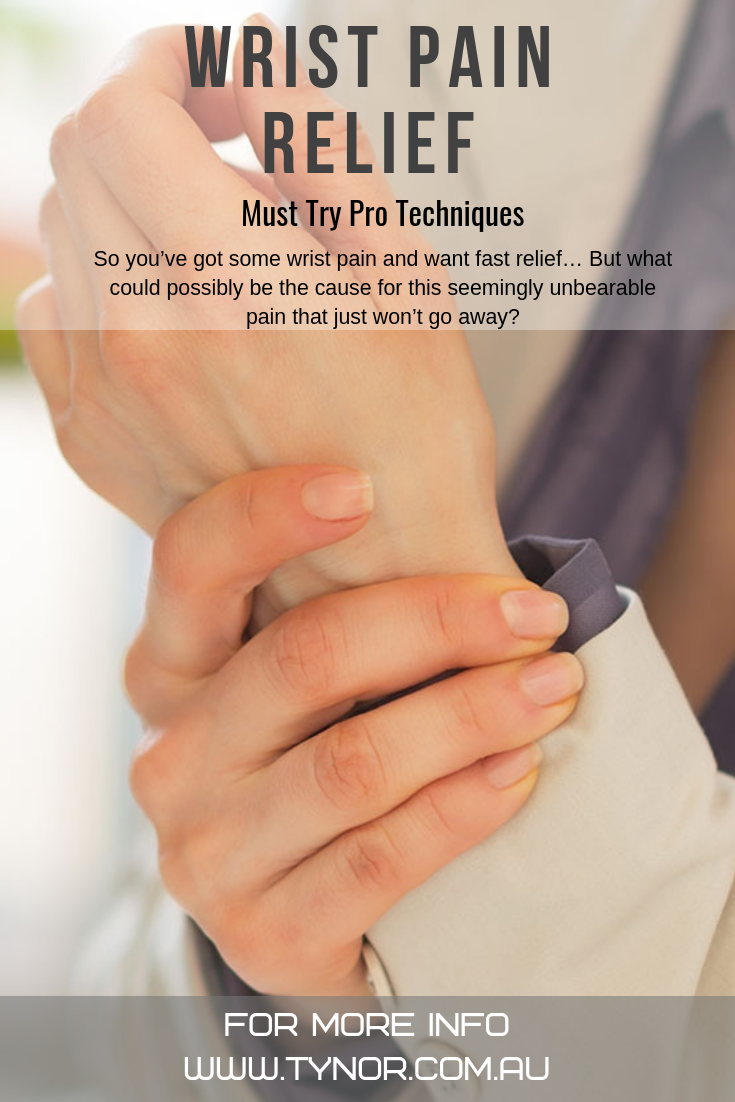 Apply These 4 Pro Techniques For Wrist Pain Relief