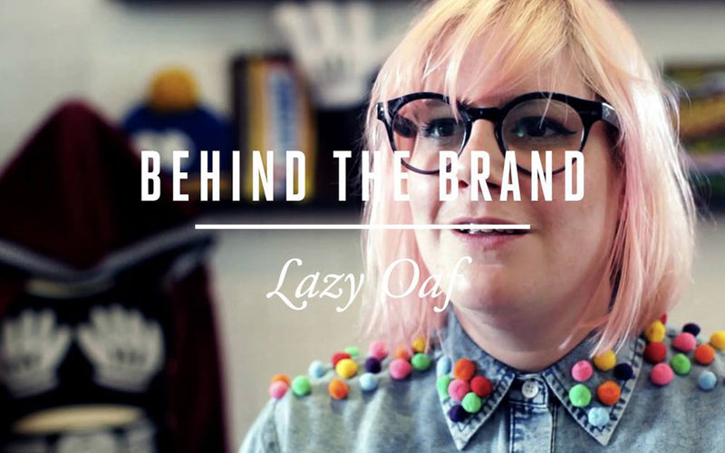 Behind the Brand: Lazy Oaf for SBTV