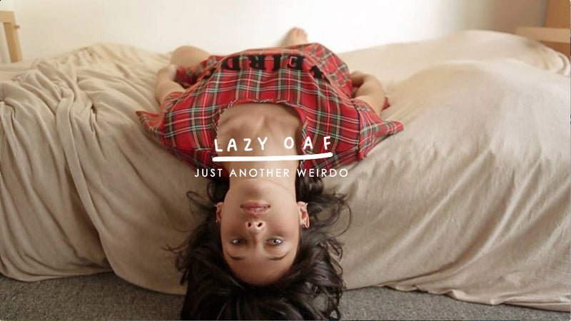 Lazy Oaf Presents: Just Another Weirdo Film