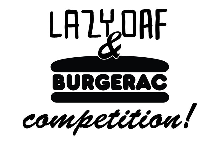 Burgerac & Lazy Oaf Dream Burger Competition