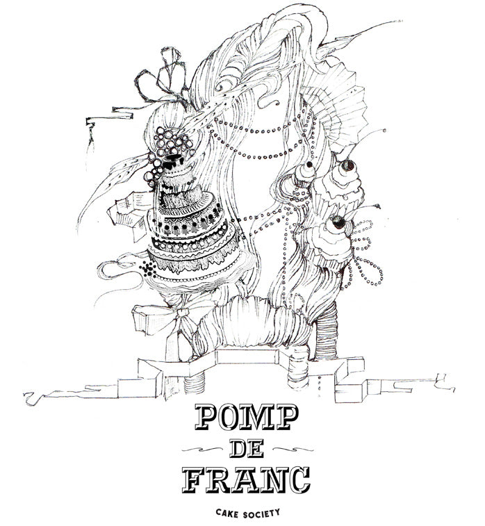 Introducing: Pomp De Franc