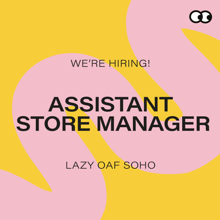 Retail Store: Assistant Manager – Lazy Oaf Soho