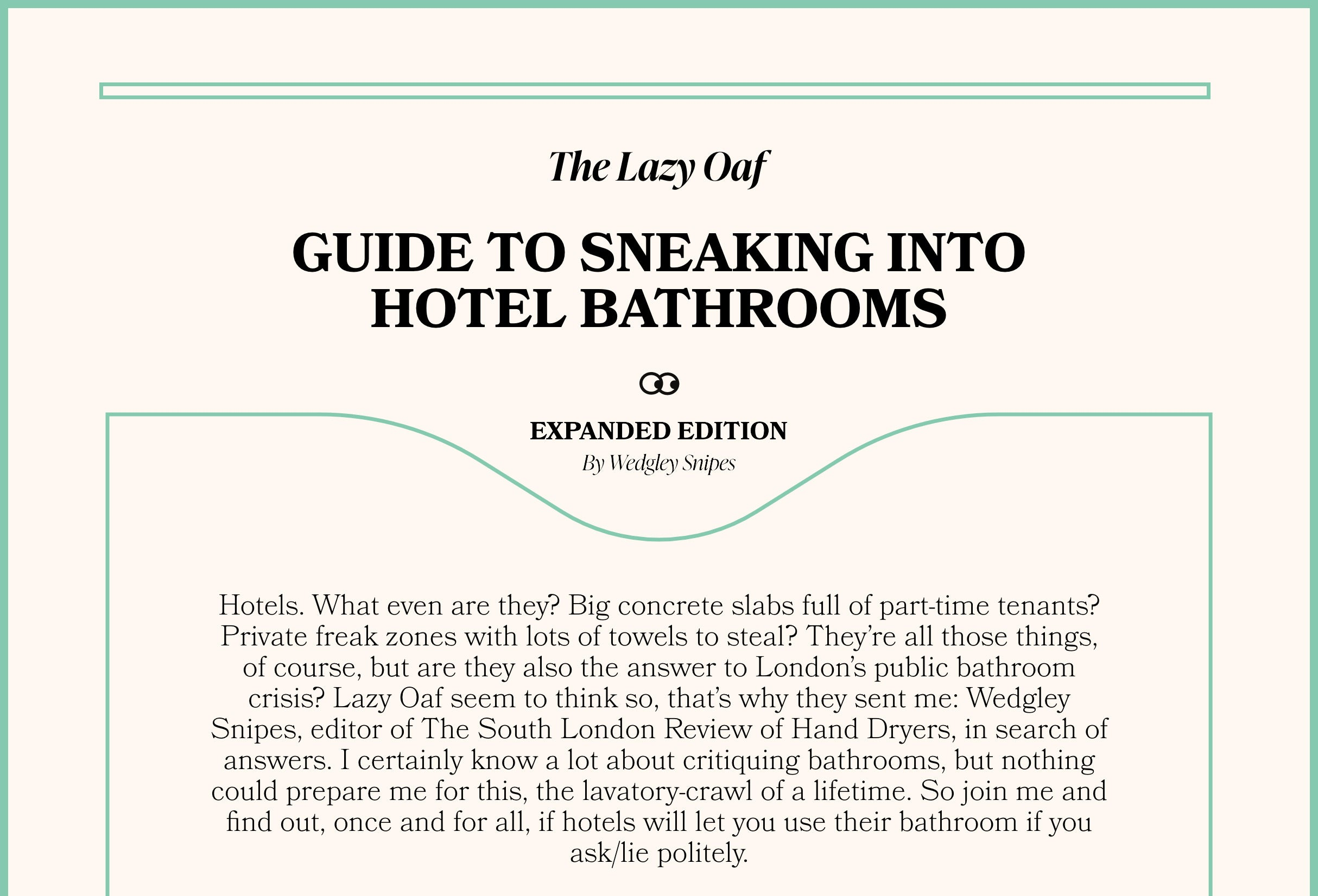The Lazy Oaf Guide to Sneaking into Hotel Bathrooms