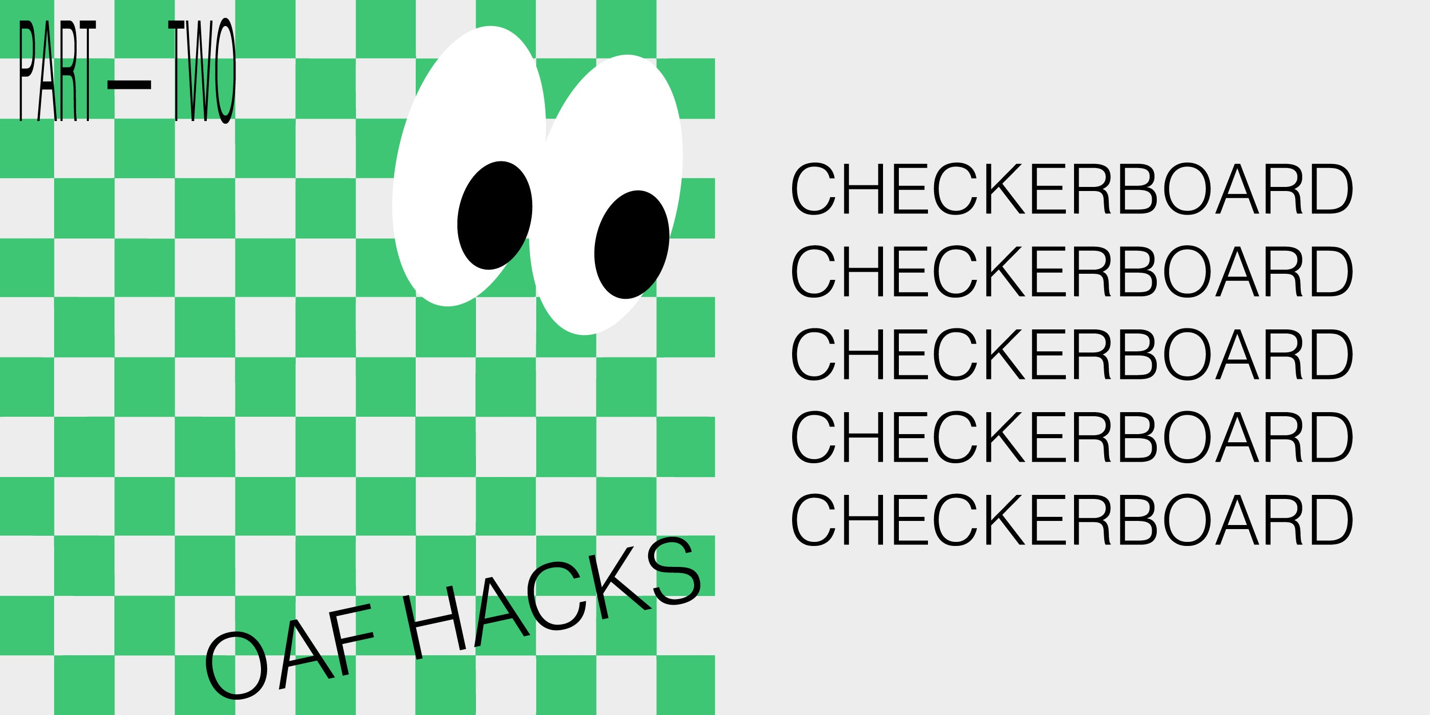 Oaf Hacks: Checkerboard