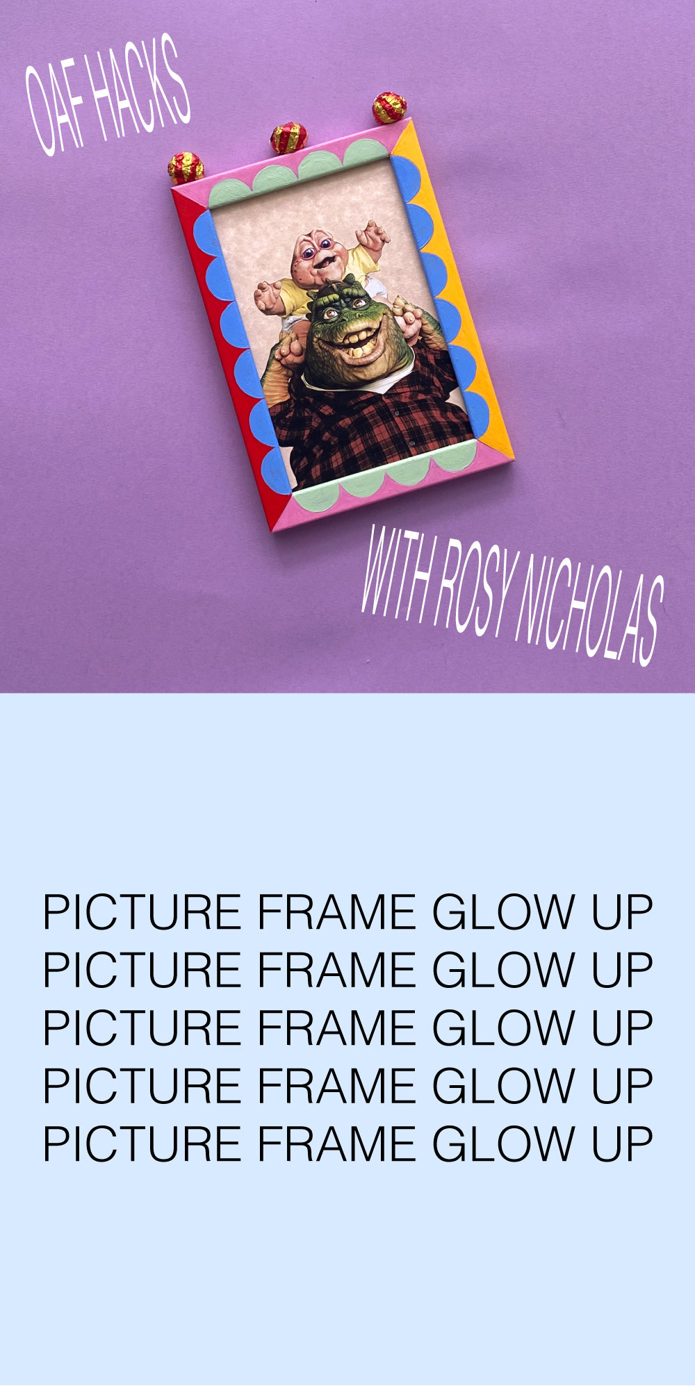 Oaf Hacks: Picture Frame Glow Up With Rosy Nicholas