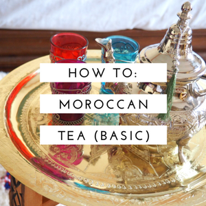 How to: Basic Moroccan tea