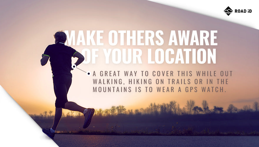 Make Others Aware of Your Location