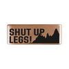 "13mm Rose Gold ""Shut Up Legs!"" Badge for ROAD iD"