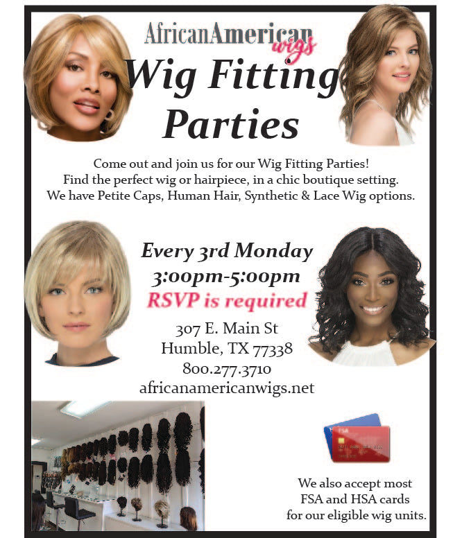Wig Fitting Parties in Humble TX