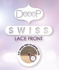 Deeep Swiss Lace Front