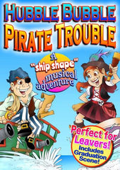 Hubble Bubble Pirate Trouble - school musical