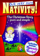 "OUR VERY OWN NATIVITY (Ages: Nursery, 3 - 6 years, 5 - 9 years) ""The Christmas Story - pure and simple"""