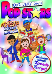 "OUR VERY OWN POP STARS (Age: Nursery) ""A poptastic nursery musical"""