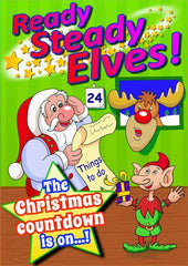 "READY, STEADY, ELVES! (Ages: Nursery, 3 - 6 years, 5 - 9 years) ""The Christmas countdown is on!"""