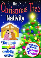 "THE CHRISTMAS TREE NATIVITY (Ages: Nursery, 3 - 6 years, 5 - 9 years) ""The most magical Nativity ever..."""